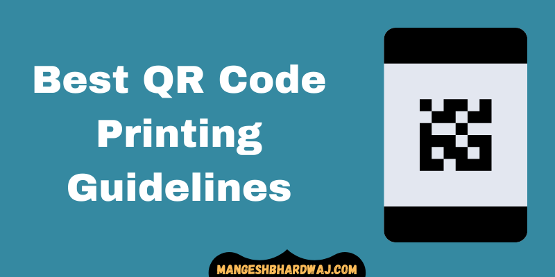 Top 6 QR Code Printing Guidelines
